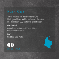 Kaffeesorte Black Brick (entkoffeiniert)