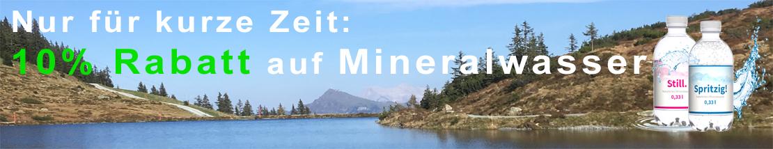 Nur für kurze Zeit - 10% Rabatt auf Mineralwasser - Code: Wasser